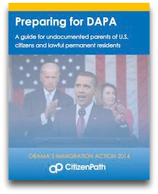 get ready for dapa immigration action