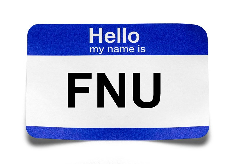 """FNU name tag, short for """"first name unknown"""""""