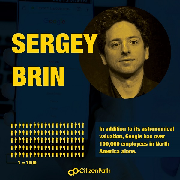 Immigrant Contributor: Sergey Brin's Google employees over 100,000 people in North American alone