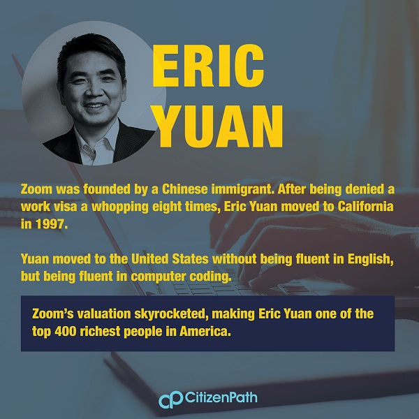Eric Yuan, founder of Zoom, is an immigrant STEM innovator