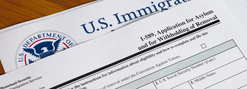 Form I-589, Application for Asylum and for Withholding of Removal